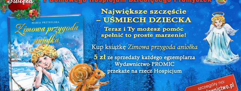 """""""Podaruj ciepło, uśmiech i radość na Święta nieuleczalnie chorym dzieciom z Hospicjum""""."""