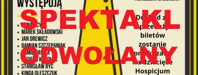 """Charytatywny spektakl """"O! Klubie kawalerów"""" ODWOŁANY"""