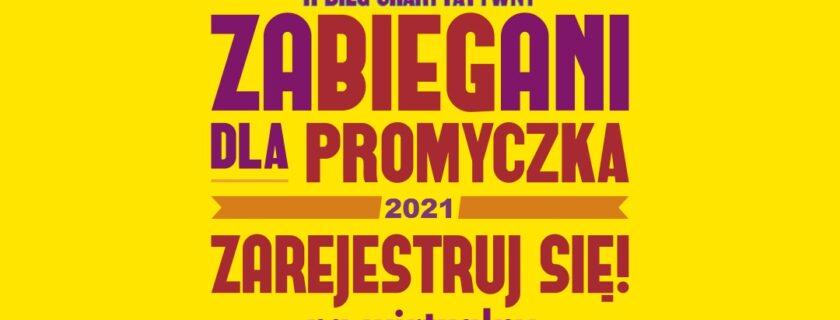 """II Wirtualny Bieg Charytatywny """"Zabiegani dla Promyczka"""" im. Rafała Umińskiego. 07- 21 października 2021 r. r.#ZabieganiDlaPromyczka"""
